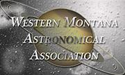 Western Montana Astronomical Association